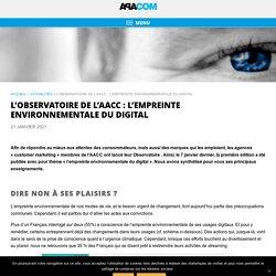 L'Observatoire de l'AACC : l'empreinte environnementale du digital - APACOM