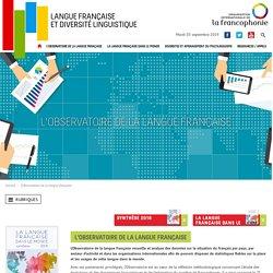 L'Observatoire de la langue française – Organisation internationale de la Francophonie – Langue française et diversité linguistique