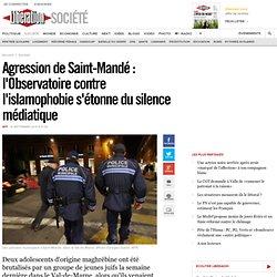 Agression de Saint-Mandé: l'Observatoire contre l'islamophobie s'étonne du silence médiatique