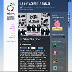 Benjamin Dormann, Ils ont acheté la presse – www.ojim.fr – Observatoire des Journalistes et de l'Information médiatique – Soyez informés sur ceux qui vous informent