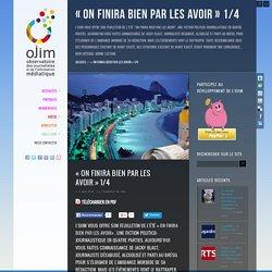 Grand feuilleton de l'été : On finira bien par les avoir – 1/4 – www.ojim.fr – Observatoire des Journalistes et de l'Information médiatique – Soyez informés sur ceux qui vous informent