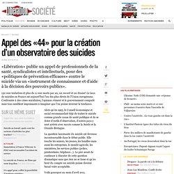 Appel des «44» pour la création d'un observatoire des suicides