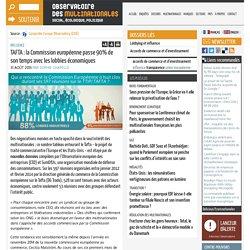TAFTA : la Commission européenne passe 90% de son temps avec les lobbies économiques