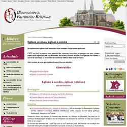 Eglises vendues, églises à vendre — Observatoire du Patrimoine Religieux