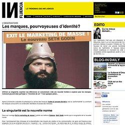 L'Observatoire Influencia - Les marques, pourvoyeuses d'identité?