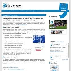 L'Observatoire des pratiques de presse lycéenne publie une nouvelle brochure sur son nouveau site internet !