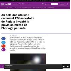 Au-delà des étoiles : comment l'Observatoire de Paris a inventé la prévision météo et l'horloge parlante