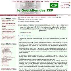 """Journée nationale OZP 2015. Conclusion de la journée, par Marc Douaire :""""Six(...)"""