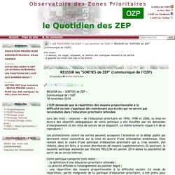 """REUSSIR les """"SORTIES de ZEP"""" (communiqué de l'OZP)"""