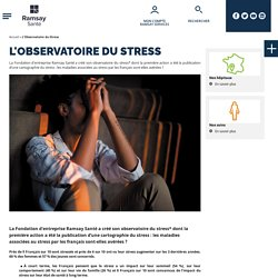 L'Observatoire du Stress
