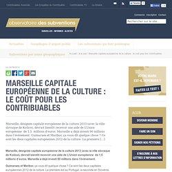 Marseille capitale européenne de la culture : la ville va recevoir 1,5 million de l'UE