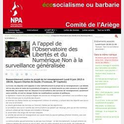A l'appel de l'Observatoire des Libertés et du Numérique Non à la surveillance généralisée