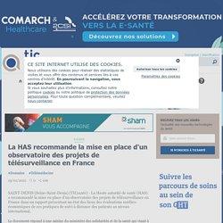 La HAS recommande la mise en place d'un observatoire des projets de télésurveillance en France