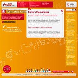 Observatoire du Bonheur : Cahiers thématiques. Coca-Cola France
