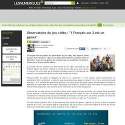 """Observatoire du jeu vidéo : """"1 Français sur 2 est un gamer"""""""