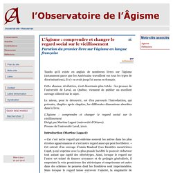 [l'Observatoire de l'Âgisme] L'Âgisme : comprendre et changer le regard social sur le vieillissement