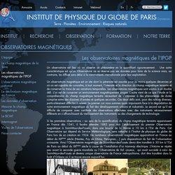 Les observatoires magnétiques de l'IPGP
