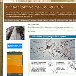 Observatorio de Salud UBA: Científicos argentinos hallaron un método para recordar más