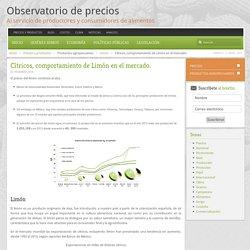 Observatorio de precios - Cítricos, comportamiento de Limón en el mercado.