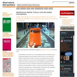 Observatorio Metropolitano » Manifiesto por Madrid. Crítica y crisis del modelo metropolitano