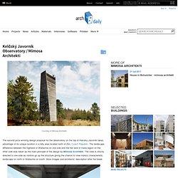Kelčský Javorník Observatory / Mimosa Architekti