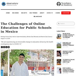 The Challenges of Online Education in Public Schools in Mexico — Observatory of Educational Innovation