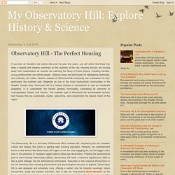 My Observatory Hill: Explore History & Science: Observatory Hill - The Perfect Housing