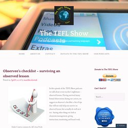 Observee's checklist – surviving an observed lesson – The TEFL Show