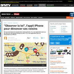 """""""Observer la loi"""", l'appli iPhone pour dénoncer ses voisins"""