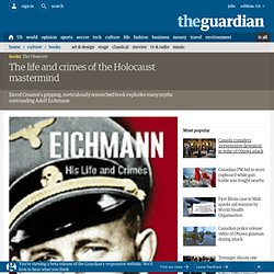 Observer review: Eichmann by David Cesarini