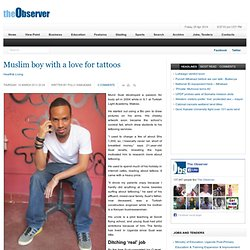 Muslim boy with a love for tattoos