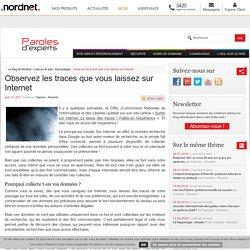 Observez les traces que vous laissez sur Internet - Le blog de Nordnet