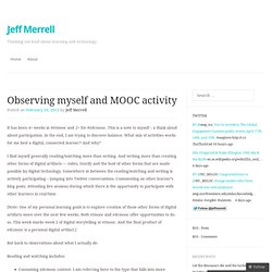 Observing myself and MOOC activity