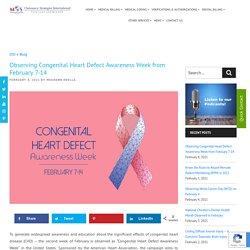Observing Congenital Heart Defect Awareness Week from February 7-14