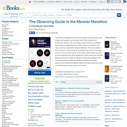 The Observing Guide to the Messier Marathon: A Handbook and Atlas eBook