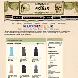 Obsessed With Skulls - The world's largest variety of skull-related products in every imaginable category.