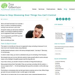 How to Stop Obsessing Over Things You Can't Control - Tina Gilbertson