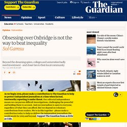 Obsessing over Oxbridge is not the way to beat inequality