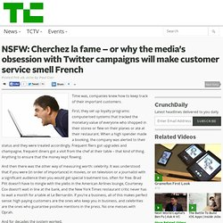 NSFW: Cherchez la fame – or why the media's obsession with Twitt