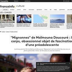"""""""Mignonnes"""" de Maïmouna Doucouré : le corps, obsessionnel objet de fascination d'une préadolescente"""