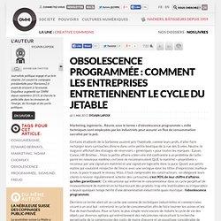 Obsolescence programmée : comment les entreprises entretiennent le cycle du jetable