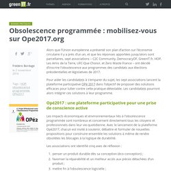 Obsolescence programmée : mobilisez-vous sur Ope2017.org - Green IT
