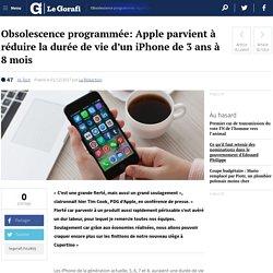 Obsolescence programmée: Apple parvient à réduire la durée de vie d'un iPhone de 3 ans à 8 mois