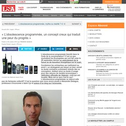 « L'obsolescence programmée, un concept... - Dossiers LSA Conso