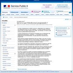 Qu'est-ce que l'obsolescence programmée? - Actualités - m.service-public.fr