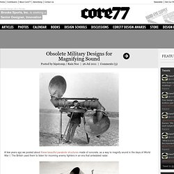 Obsolete Military Designs for Magnifying Sound