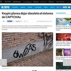 Keypic planea dejar obsoleto el sistema de CAPTCHAs
