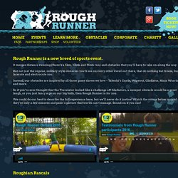 Fun Obstacles Races - Visit us roughrunner.com