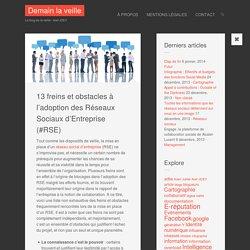 13 freins et obstacles à l'adoption des Réseaux Sociaux d'Entreprise (#RSE)