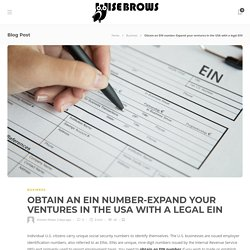 Obtain an EIN number-Expand your ventures in the USA with a legal EIN